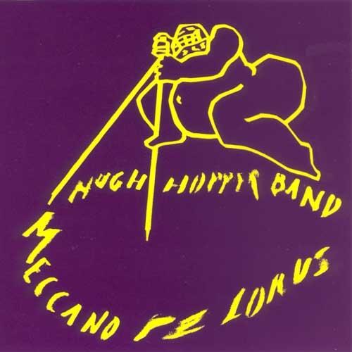 Hugh Hopper Band — Mecano Pelorus