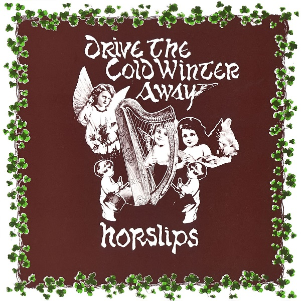 Horslips — Drive the Cold Winter Away