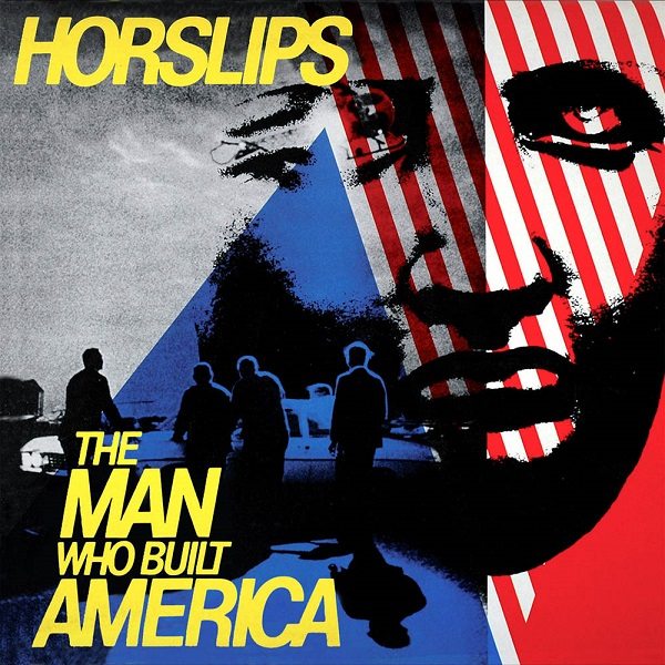Horslips — The Man Who Built America