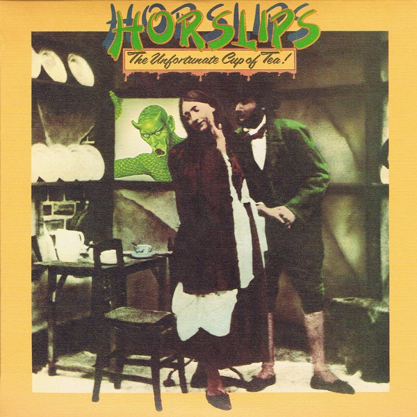 Horslips — The Unfortunate Cup of Tea!