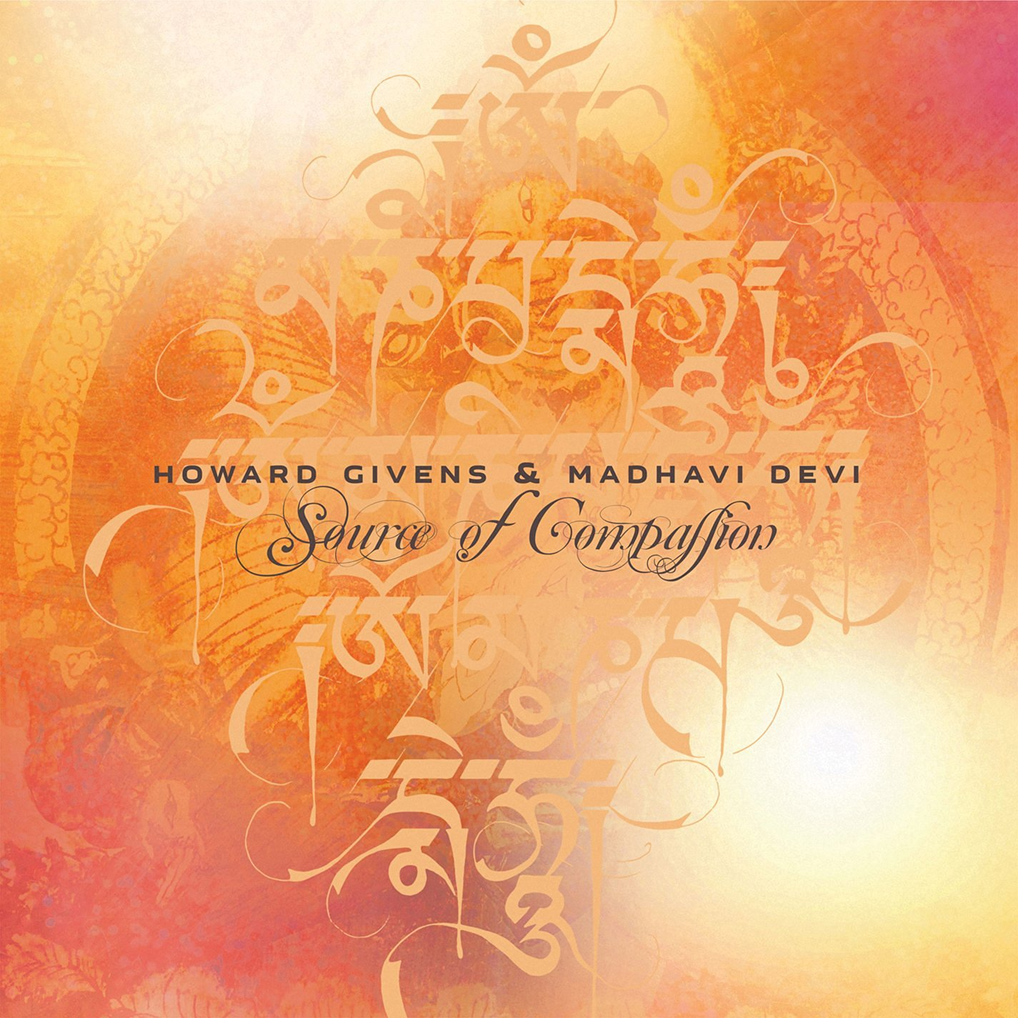 Howard Givens & Madhavi Devi — Source of Compassion