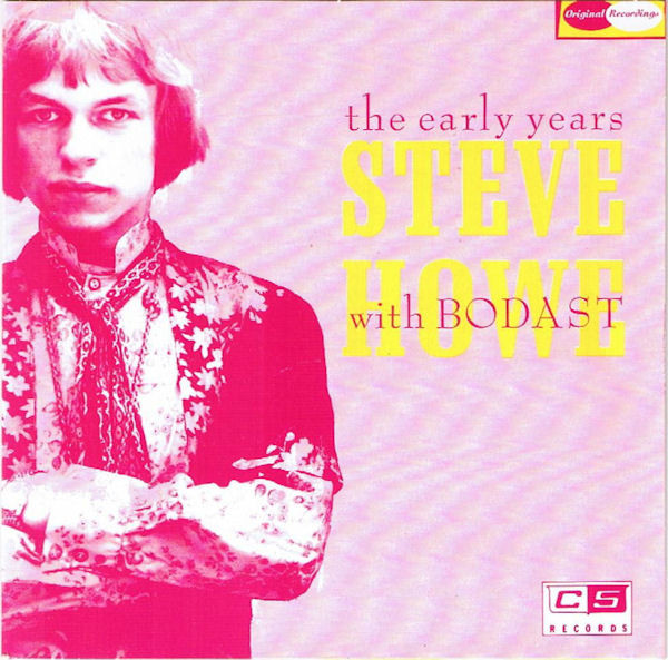 Bodast with Steve Howe — The Early Years (AKA Bodast Tapes)
