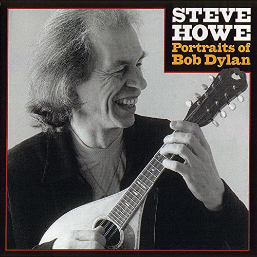Steve Howe — Portraits of Bob Dylan