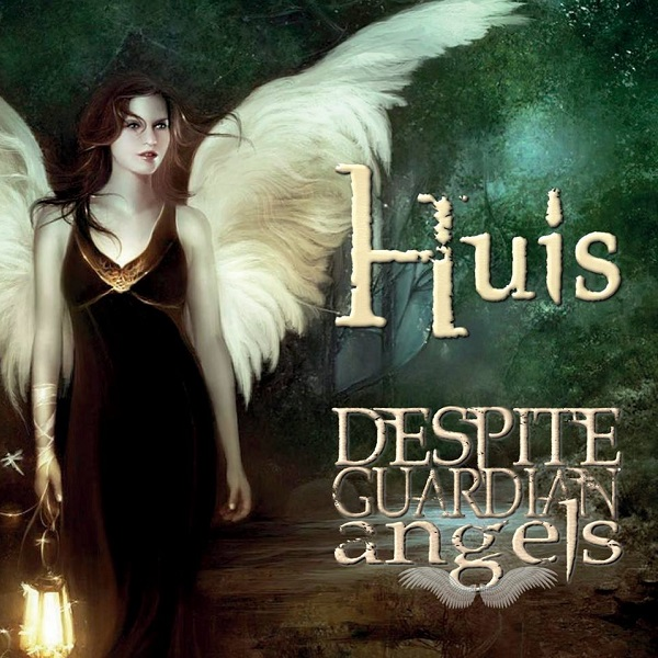 Huis — Despite Guardian Angels