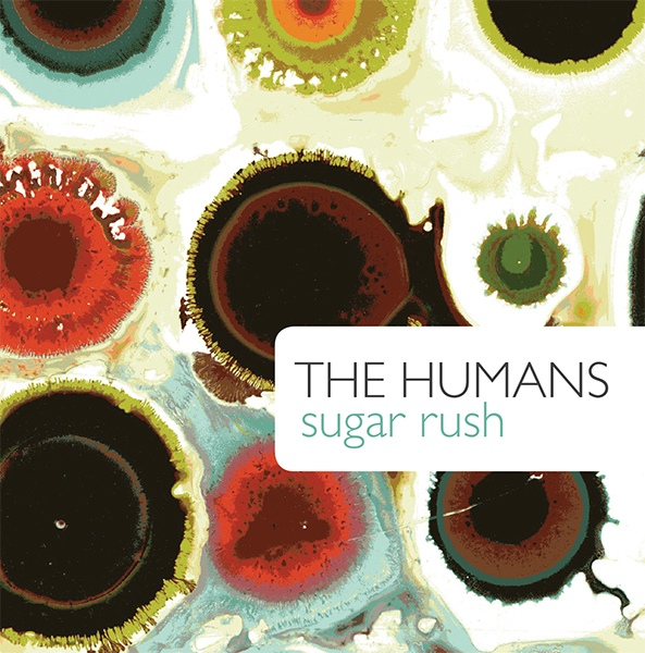 The Humans — Sugar Rush