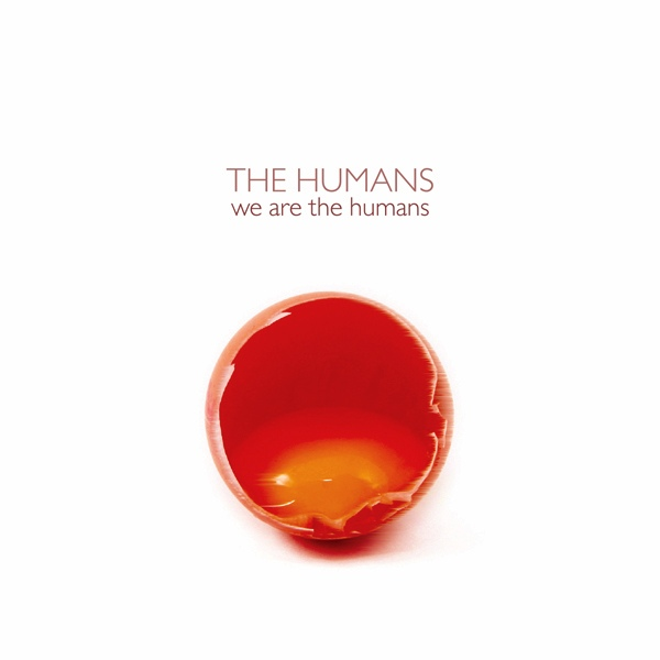 The Humans — We Are the Humans