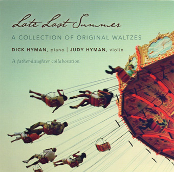 Dick Hyman / Judy Hyman — Late Last Summer