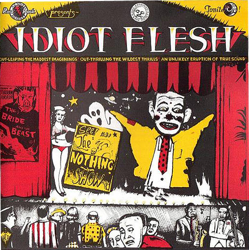 Idiot Flesh — The Nothing Show