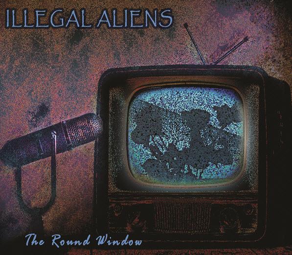 Illegal Aliens — The Round Window