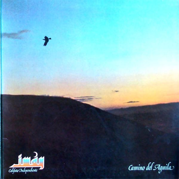 Imán, Califato Independiente — Camino del Águila
