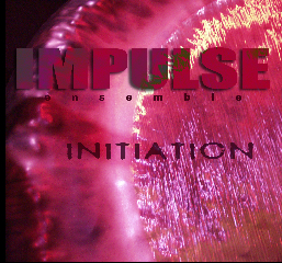 Impulse Ensemble — Initiation