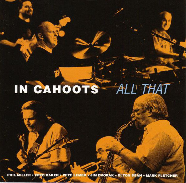 In Cahoots — All That