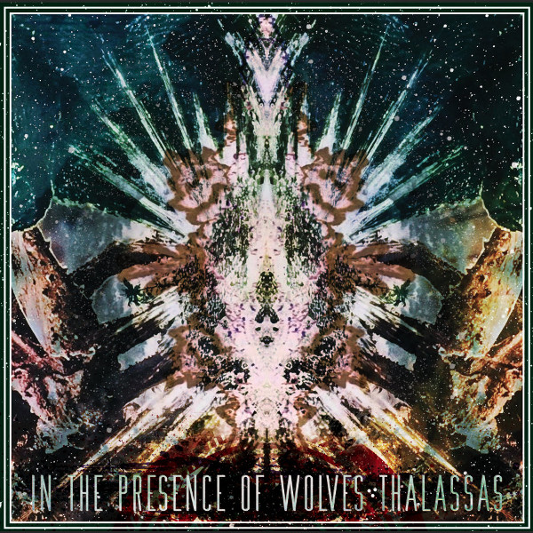 In the Presence of Wolves — Thalassas