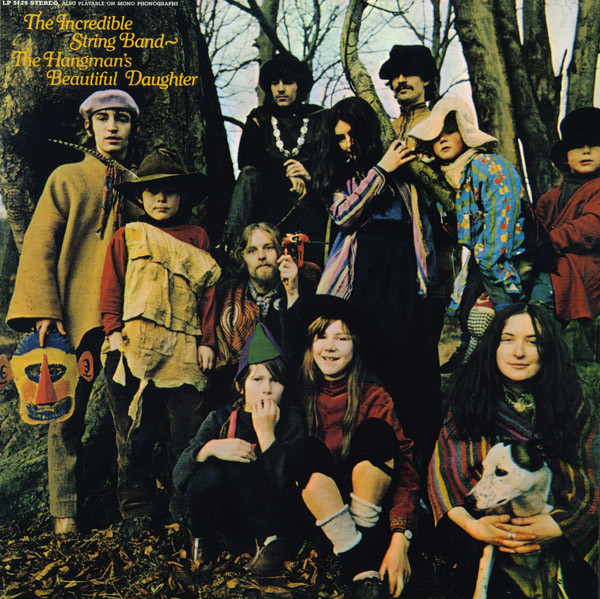 The Incredible String Band — The Hangman's Beautiful Daughter
