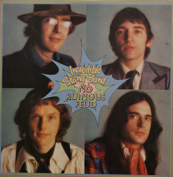 The Incredible String Band — No Ruinous Feud