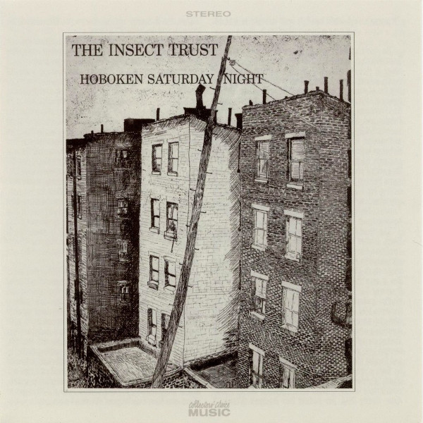 The Insect Trust — Hoboken Saturday Night