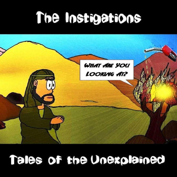 The Instigations — Tales of the Unexplained