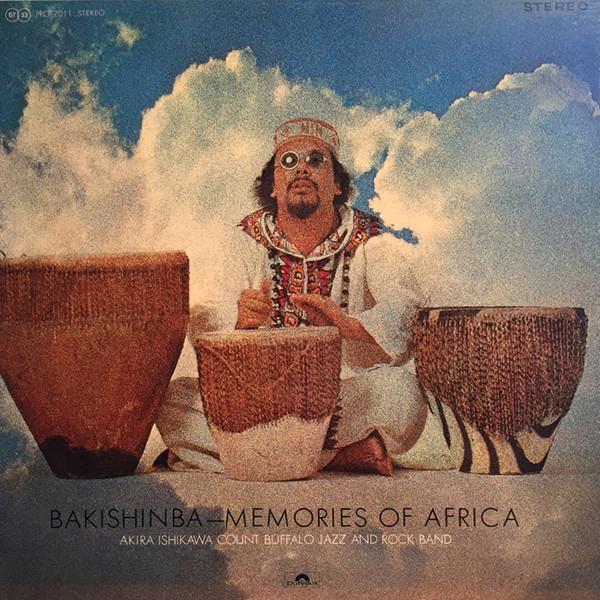 Akira Ishikawa Count Buffalo Jazz and Rock Band — Bakishinba - Memories of Africa