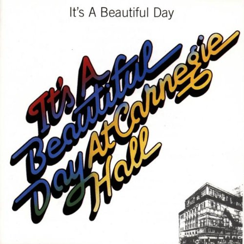 It's a Beautiful Day — At Carnegie Hall