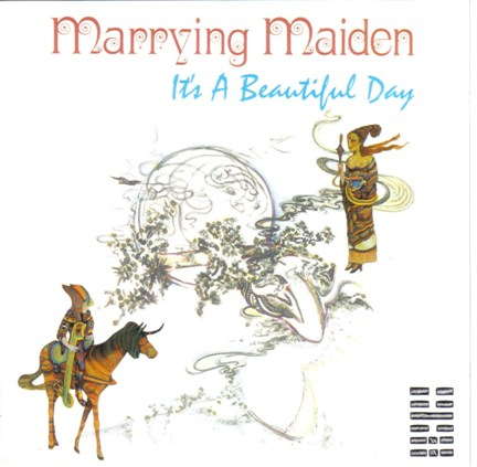 It's a Beautiful Day — Marrying Maiden