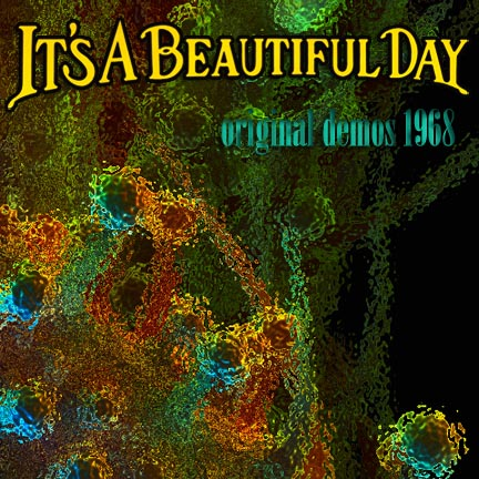 It's a Beautiful Day — Original Demos 1968