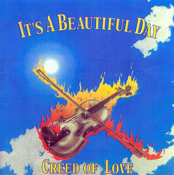 It's a Beautiful Day — Creed of Love