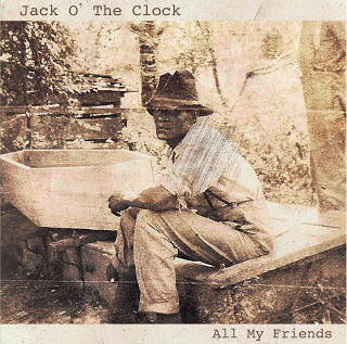 Jack o' the Clock — All My Friends
