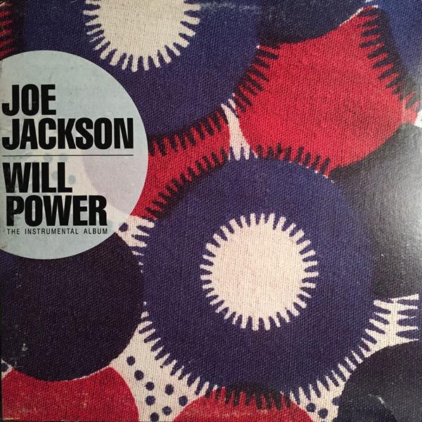 Joe Jackson — Will Power