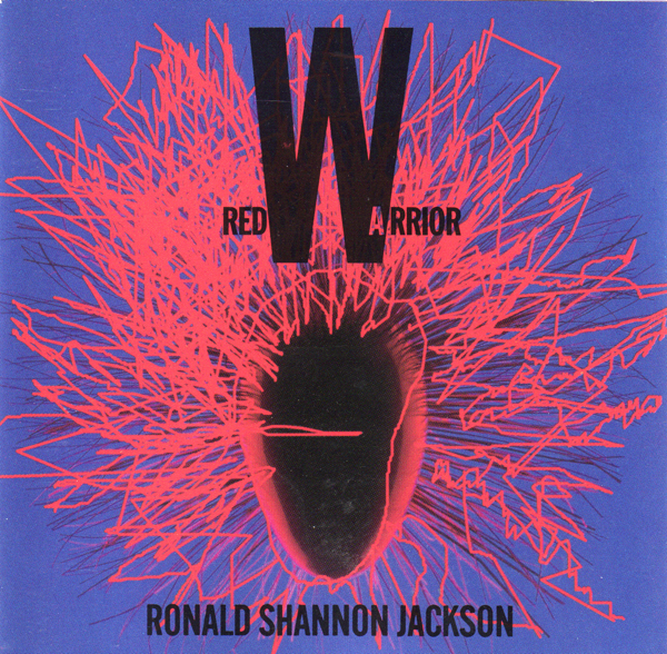 Ronald Shannon Jackson — Red Warrior