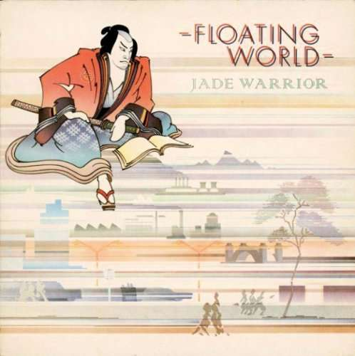Jade Warrior — Floating World