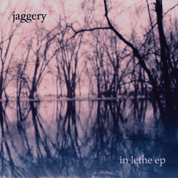Jaggery — In Lethe EP