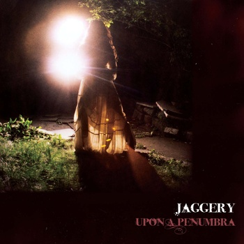 Jaggery — Upon a Penumbra