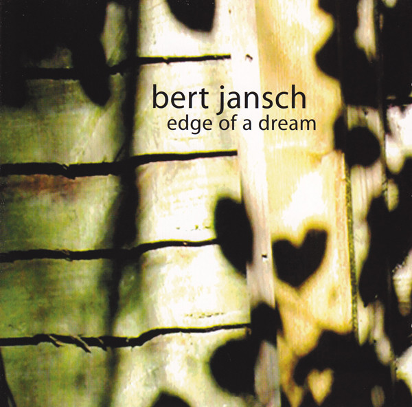 Bert Jansch — Edge of a Dream