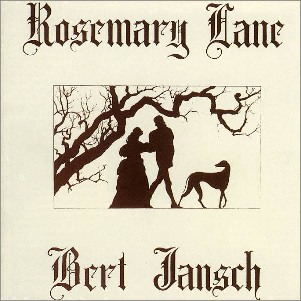 Bert Jansch — Rosemary Lane