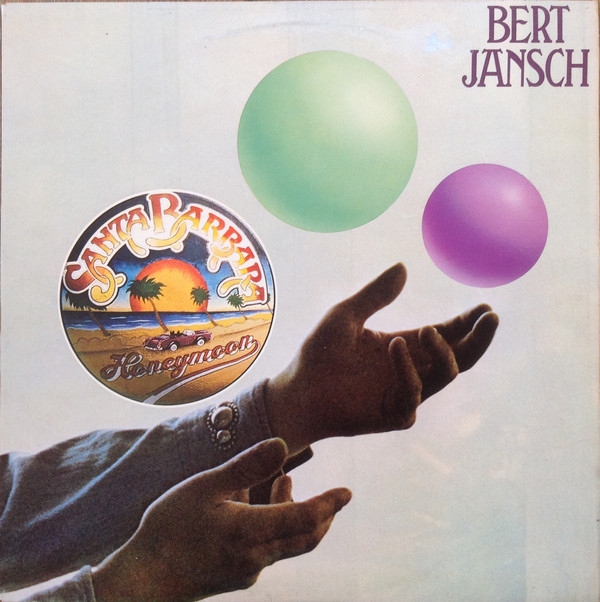 Bert Jansch — Santa Barbara Honeymoon
