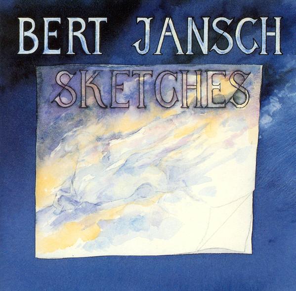 Bert Jansch — Sketches