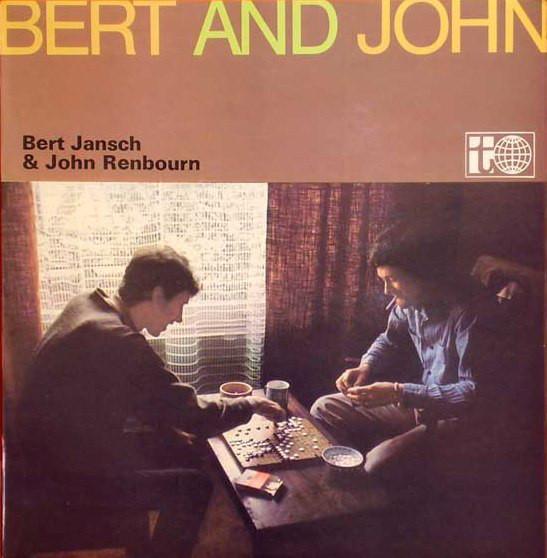 Bert Jansch & John Renbourn — Bert and John