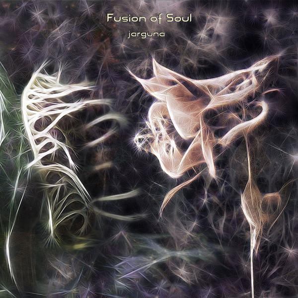 Jarguna — Fusion of Soul