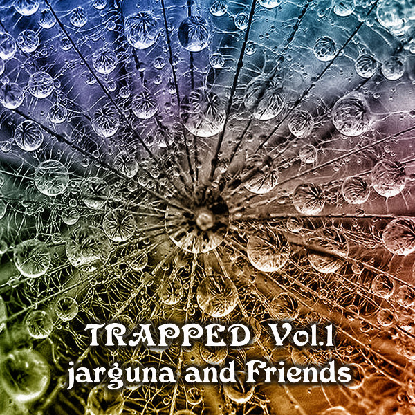 Jarguna and Friends — Trapped, Vol. 1