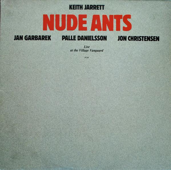 Keith Jarrett — Nude Ants