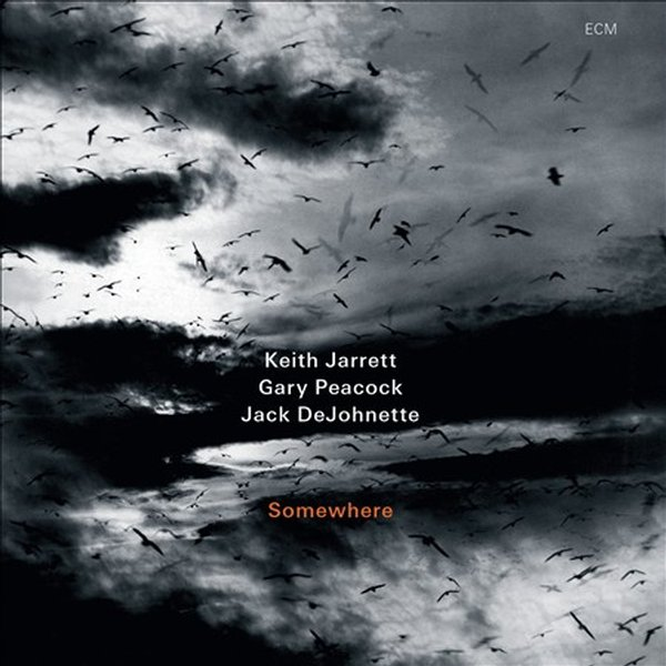 Keith Jarrett / Gary Peacock / Jack DeJohnette — Somewhere