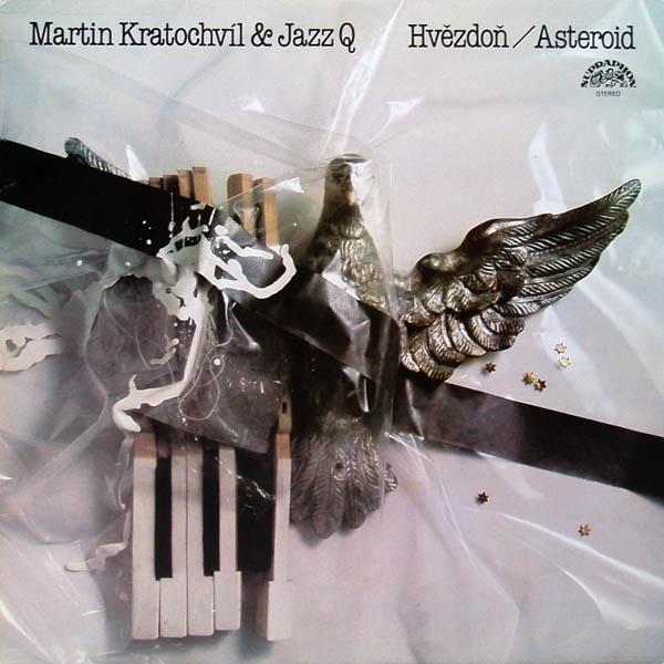 Martin Kratochvíl & Jazz Q — Hvezdon / Asteroid