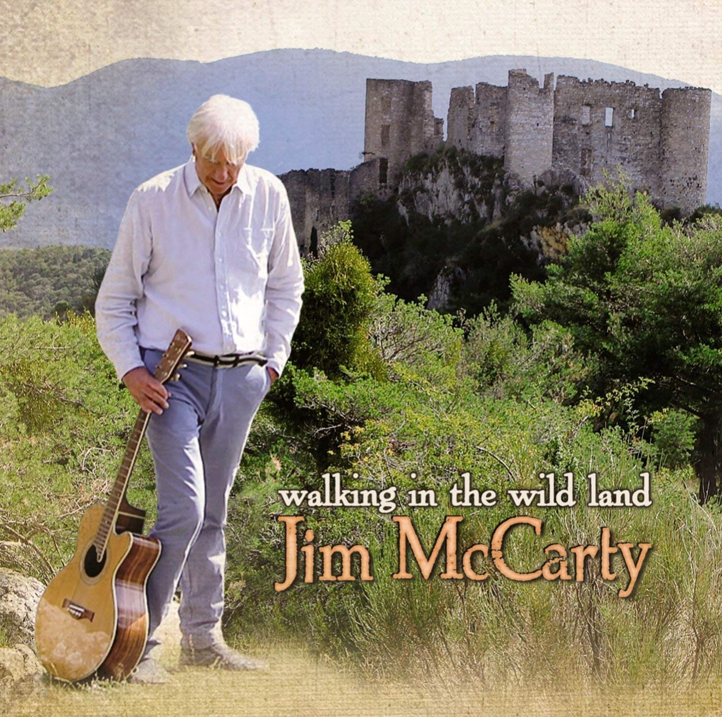 Jim McCarty — Walking in the Wild Land