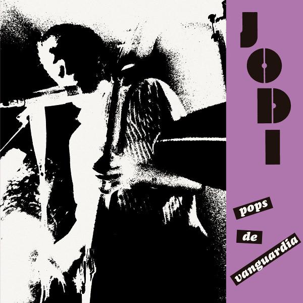 Jodi — Pops de Vanguardia