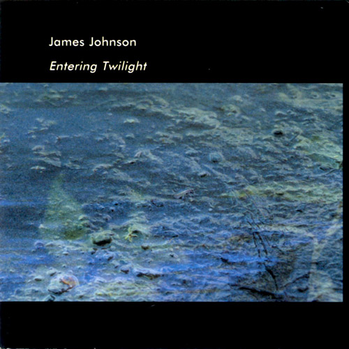 James Johnson — Entering Twilight
