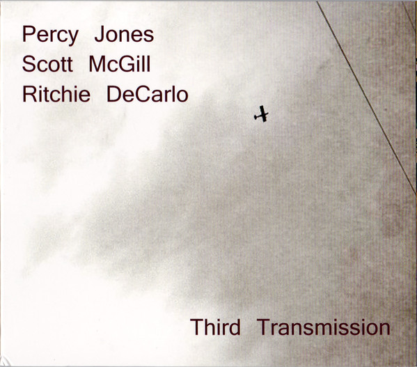 Percy Jones / Scott McGill / Ritchie DeCarlo — Third Transmission