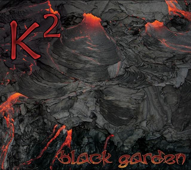 K2 — Black Garden