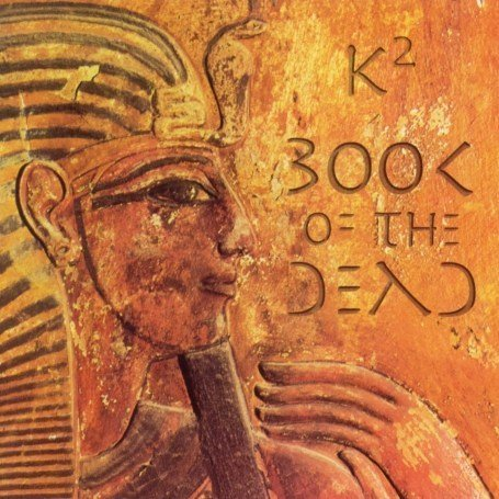 K2 — The Book of the Dead