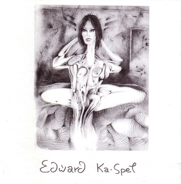 Edward Ka-Spel — Eyes! China Doll