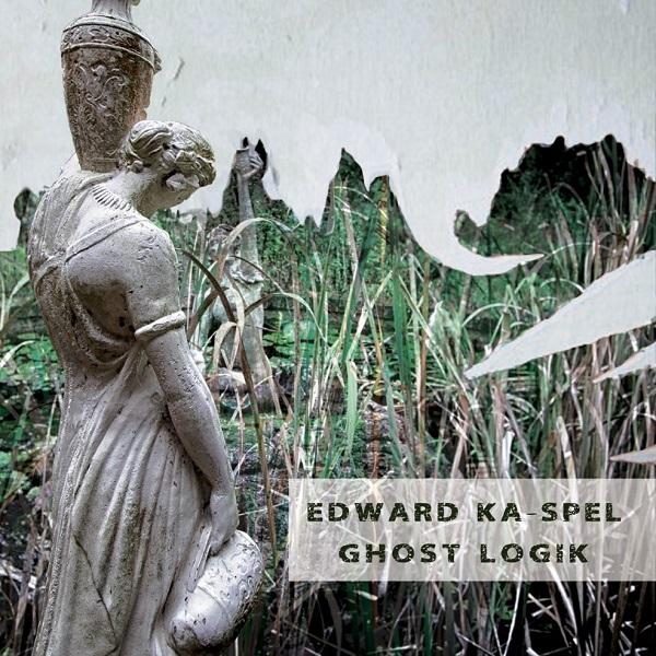 Edward Ka-Spel — Ghost Logik